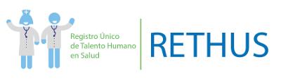 Registro Único del Talento Humano en Salud - RETHUS